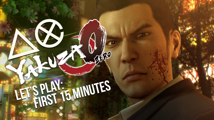 LET'S PLAY! Yakuza 0 – First 15 Minutes