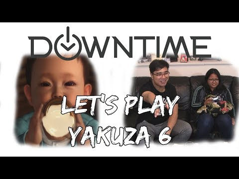 Downtime Podcast Plays: Yakuza 6 – The Song of Life